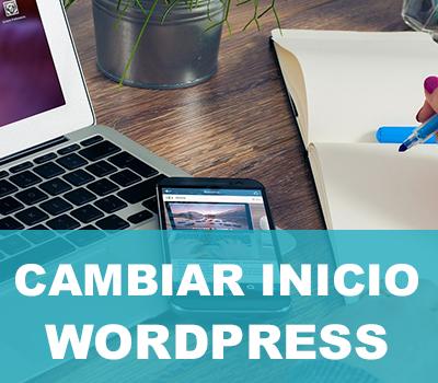 Cambiar página de inicio en wordpress