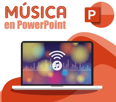 Como poner musica en power point