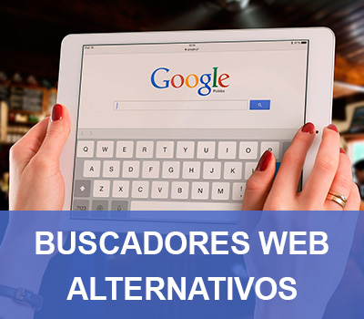 Buscadores de internet | Alternativas a Google Chrome