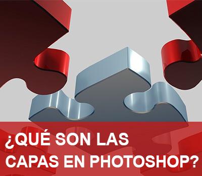 Capas en Photoshop | Que son y utilidades