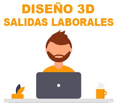 Diseño 3D Salidas profesionales