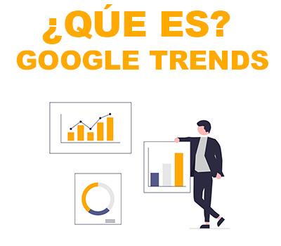 Qué es Google Trends | Buscar tendencias