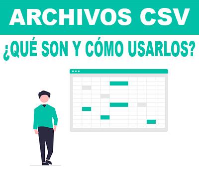 Archivos csv | ¿Qué son?